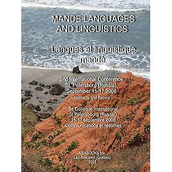 Mande Languages and Linguistics 2nd International Conference by Vydrin & Valentin