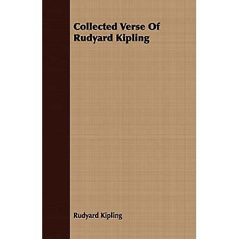 Collected Verse Of Rudyard Kipling by Kipling & Rudyard