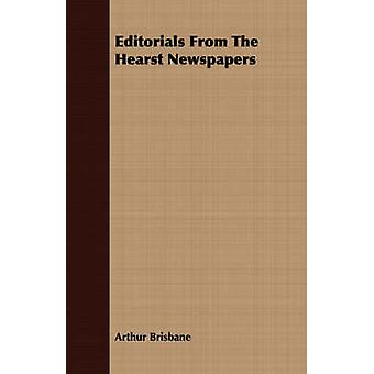 Editorials From The Hearst Newspapers by Brisbane & Arthur