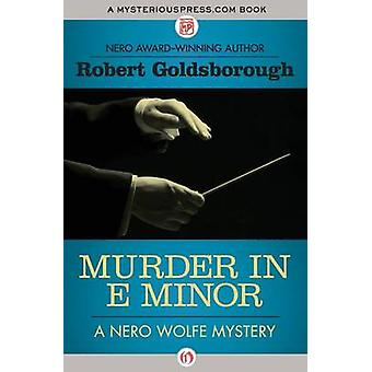 Murder in E Minor by Goldsborough & Robert