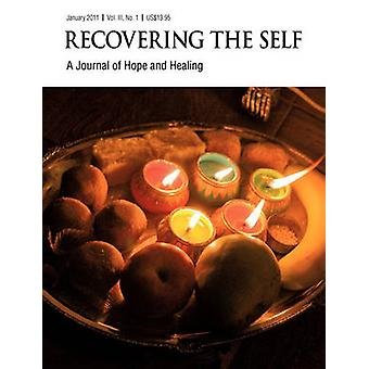 Recovering The Self A Journal of Hope and Healing Vol. III No. 1 by Dempsey & Ernest