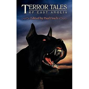 Terror Tales of East Anglia by Finch & Paul