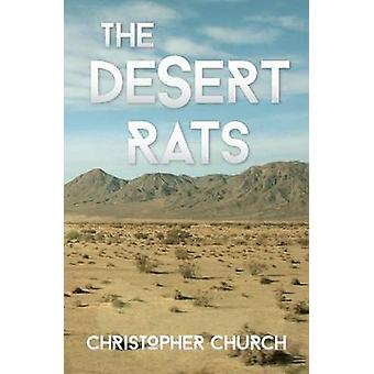 The Desert Rats by Church & Christopher