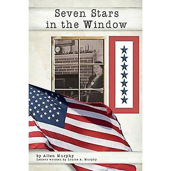Seven Stars  in the Window by Murphy & Allen