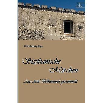 Sizilianische M Rchen by Hartwig & Otto