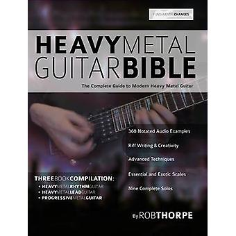 The Heavy Metal Guitar Bible by Thorpe & Rob