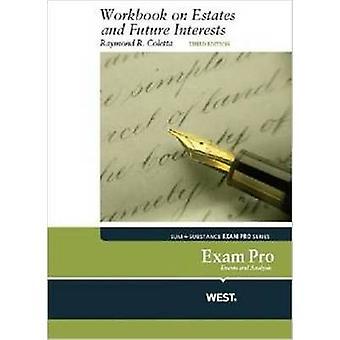 Exam Pro Workbook on Estates and Future Interests (3rd Revised editio