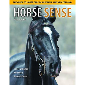 Horse Sense - The Guide to Horse Care in Australia and New Zealand by