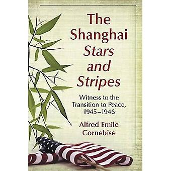The Shanghai Stars and Stripes - 9780786447565 Book