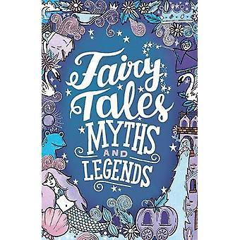 Fairy Tales - Myths and Legends by Emma Adams - 9781407187921 Book