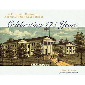 A Pictorial History of Arkansas's Old State House by Mary L. Kwas - 9