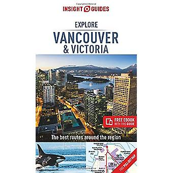 Insight Guides Explore Vancouver & Victoria (Travel Guide with Fr