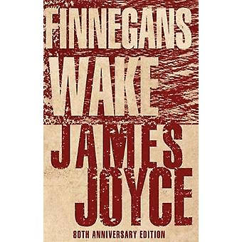 Finnegans Wake by James Joyce - 9781847498007 Book