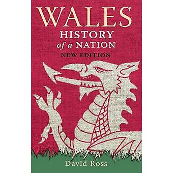 Wales History of a Nation by David Ross - 9781849343336 Book