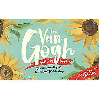The Van Gogh Activity Book by Grace Helmer - 9781910552858 Book