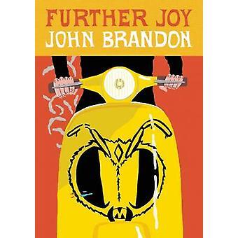 Further Joy by John Brandon - 9781938073946 Book