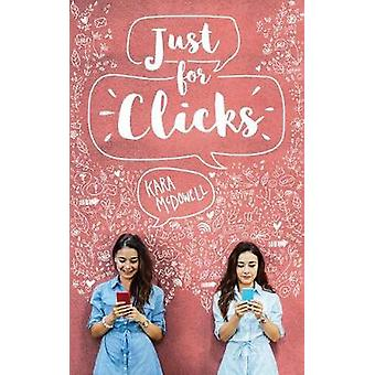 Just for Clicks by Kara McDowell - 9781948705196 Book