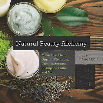 Luonnon kauneus Alchemy - tehdä omia orgaanisia puhdistusaineet - voiteet - Se