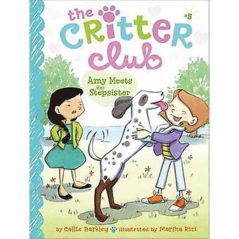 Amy Meets Her Stepsister by Callie Barkley - Marsha Riti - 9781442482