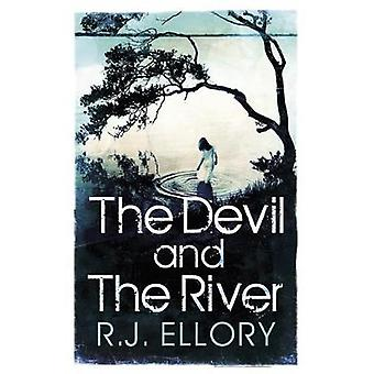 The Devil and the River by R J Ellory