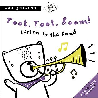 Toot Toot Boom Listen To The Band by Surya Sajnani
