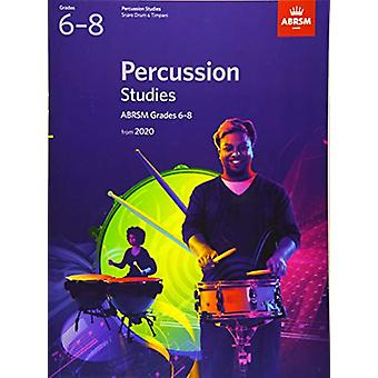Percussion Studies - ABRSM Grades 6-8 - from 2020 by ABRSM - 978178601