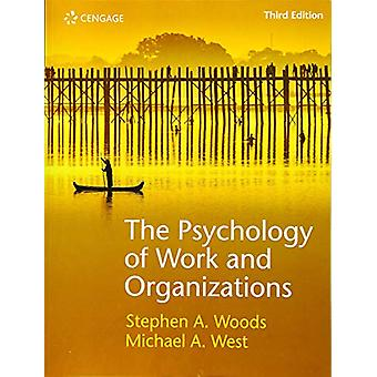 The Psychology of Work and Organizations by Michael West - 9781473767