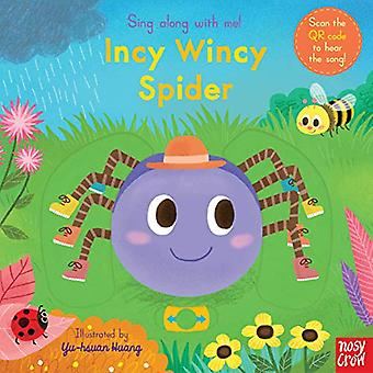 Sing Along With Me! Incy Wincy Spider von Nosy Crow - 9781788007542 Bo