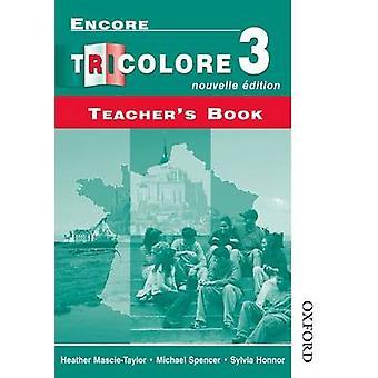 Encore Tricolore Nouvelle 3 Teacher's Book by Sylvia Honnor - Michael