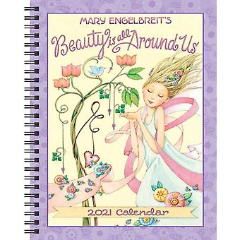 Mary Engelbreit 2021 MonthlyWeekly Planner Calendar  Beauty Is All Around Us by Mary Engelbreit