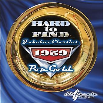 Hard to Find Jukebox Classics - 1959: Pop Gold [CD] USA import