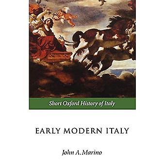 Early Modern Italy: 1550-1796 (Short Oxford History of Italy)