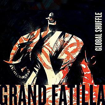 Grand Fatilla - Global Shuffle [CD] USA importieren