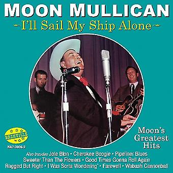 Moon Mullican - I'Ll Sail My Ship Alone [CD] USA import