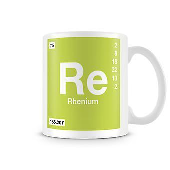 Scientific Printed Mug Featuring Element Symbol 075 Re - Rhenium