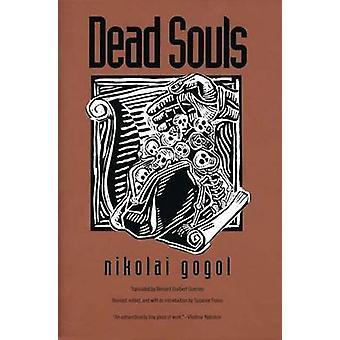 Dead Souls (Revised edition) by Nikolai Vasilievich Gogol - Susanne F