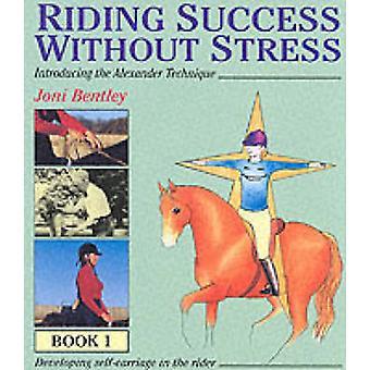Cavalcando il successo senza Stress - Bk.1 da Joni Bentley - 9780851317014 B