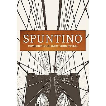Spuntino - Comfort Food (New York Style) by Russell Norman - 978140884