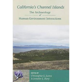 Îles de la manche de la Californie - l'archéologie de l'homme et l'environnement dans