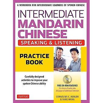 Intermediate Mandarin Chinese Speaking and Listening Practice - A Work