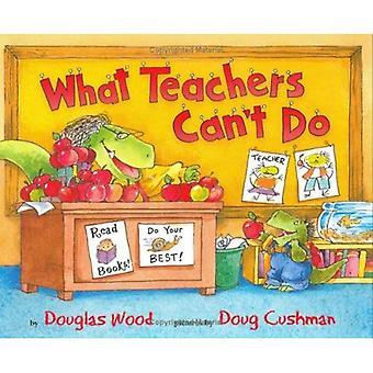 Vad lärare inte kan göra
