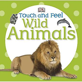 Wild Animals (DK Touch and Feel)