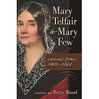 Mary Telfair à Marie peu : Selected Letters, 1802-1844 (Publications de la société sud textes)