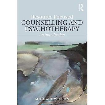 Ressurs fokusert rådgivning og psykoterapi: en introduksjon