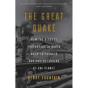 Det stora skalvet: Hur den största jordbävningen i Nordamerika förändrat vår förståelse av planeten