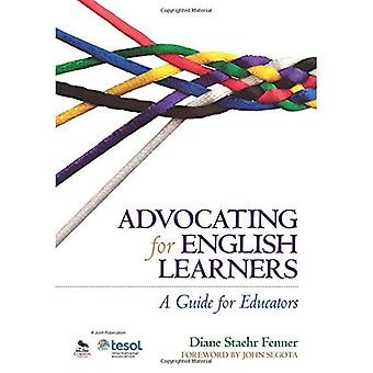 Advocating for English Learners: A Guide for Educators