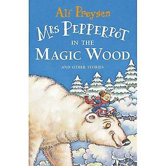 Mevrouw Pepperpot in de magische hout