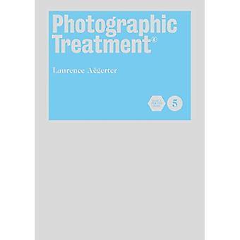 Fotografiska behandling (c) - bok 5 (fotografisk behandling