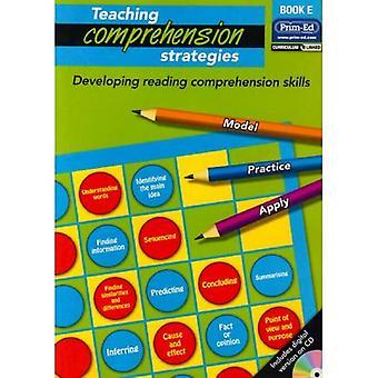 Compréhension des stratégies d'enseignement: Bk.E: développer les compétences de compréhension en lecture