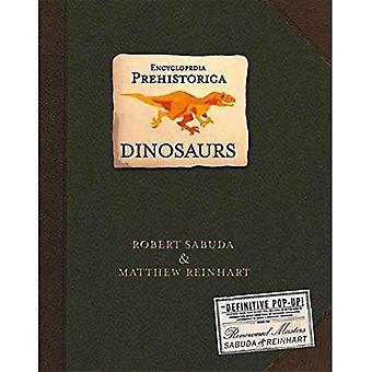 Encyclopedia Prehistorica dinosaurier: Slutgiltiga Pop-Up